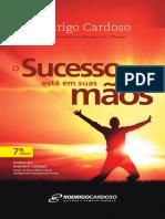 Rodrigo Cardoso - O Sucesso