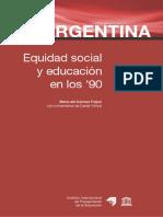 Feijoo Maria Del Carmen - Argentina Equidad Social Y Educacion en Los Años 90