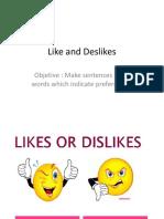 Likes and Deslikes
