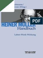 Heiner Müller Handbuch Leben — Werk — Wirkung