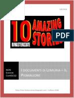 I Documenti di Lemuria, il Pigmalione