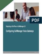 Configuring-CallManager-Voice-Gateways.pdf
