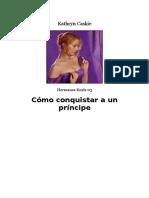 Kathryn Caskie - Hermanas Royle 03 - Cómo conquistar a un príncipe.doc