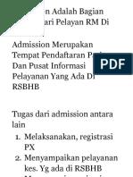 Admission Adalah Bagian Utama Dari Pelayan RM Di RSBHB