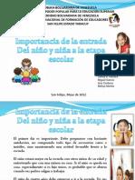Importancia de la entrada Del niño y niña a la etapa escolar