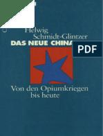 Das Neue China - Helwig Schmidt Glintzer