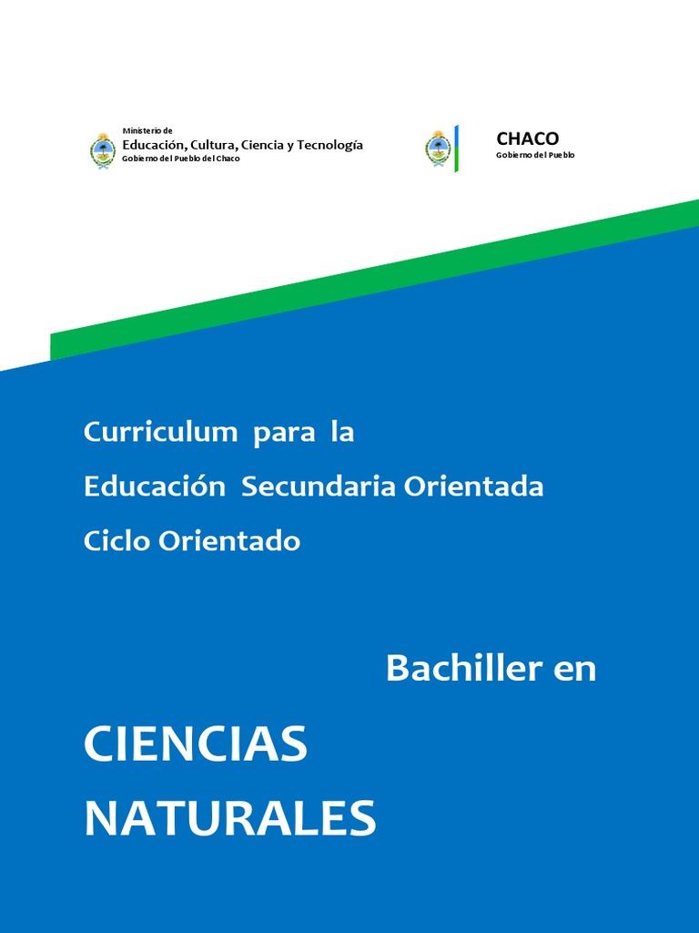 Curriculum del ciclo orientado en ciencias naturales Chaco 1e98d2233369