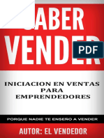 Saber Vender, Iniciación en Ventas Para Emprendedores, Porque Nadie Te Enseñó a Vender - El Vendedor