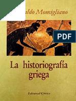 Momigliano, Arnaldo. - La historiografia griega.pdf