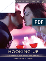 326996478 Hooking Up the Psychology of Sex and Dating Katherine M Helm