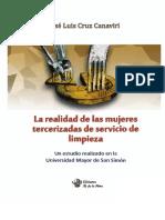 La Realidad de Las Mujeres Tercerizadas de Servicio de Limpieza. Un Estudio Realizado en La Universidad Mayor de San Simón - Jose Luis Cruz Canaviri
