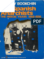 Murray Bookchin - The Spanish Anarchists