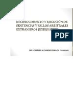 Reconocimiento y Ejecución de Sentencias y Fallos Arbitrales Extranjeros (Exequatur)