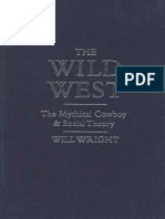 [Will Wright] The Wild West the Mythical Cowboy
