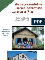Monumente Reprezentative Pentru Biserica Adventistă de Ziua a 7-A