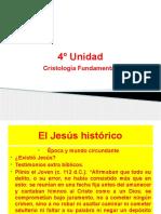 4° Unidad, Cristología Fundamental.