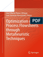 Optimization of Process Flowsheets Through Metaheuristic Techniques