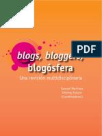 Blogs, Bloggers, Blogósfera.