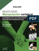 Maitland, Manipulación vertebral, Tratamiento de los trastornos neuromusculoesqueleticos, 8va Ed - Hengeveld y Banks - 2014.pdf
