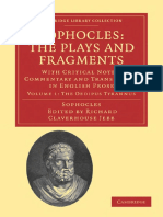 Richard Claverhouse Jebb (editor) Sophocles- The Plays and Fragments, Volume 1- With Critical Notes, Commentary and Translation in English Prose (Cambridge Library Collection - Classic.pdf