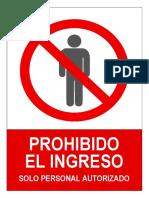 Prohibido El Ingreso Solo Personal Autorizado