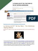 01.1.1.1.1.5. La Tecnica de Eft Tell the Story-el Metodo de Tapping Workhorse