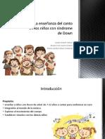 La enseñanza del Canto en Los Niños Con sindrome de down