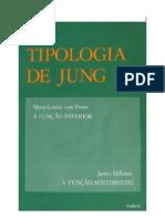 A tipologia de Jung - A função inferior -M.L. Von Franz