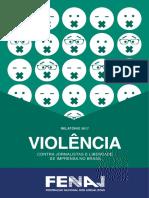 Violência contra jornalistas e liberdade de imprensa no Brasil FENAJ 2017