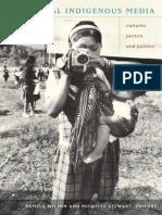 Global Indigenous Media Cultures, Poetics, And Politics