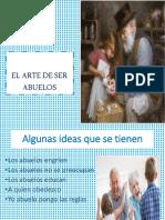 EL ARTE DE SER ABUELOS  [Autoguardado].pptx