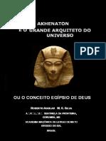Akhenaton - O Arquiteto Do Universo