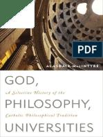 [Alasdair_MacIntyre]_God,_Philosophy,_Universities(Bookos.org).pdf