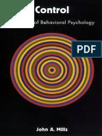 John Mills - Control_ A History of Behavioral Psychology (1998, NYU Press).pdf