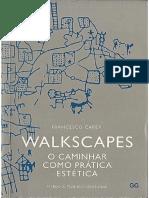 CARERI, F. Walkscapes_O Caminhar como prática estética. 2013