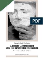 El Derecho Latinoamericano en La Fase Superior Del Colonialismo_zaffaroni