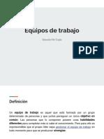 Equipos de Trabajo-Eduardo Atri Cojab