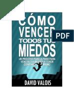 Como Vencer Tus MIEDOS y Tener - David Valois