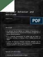 Consumer Behavior and Attitude