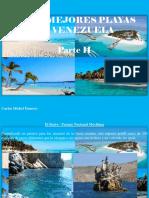Carlos Michel Fumero - Las 10 Mejores Playas de Venezuela, Parte II