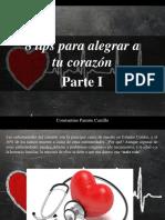 Constantino Parente Castillo - 8 Tips Para Alegrar a TuCorazón, Parte I