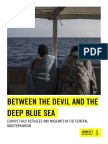 BETWEEN THE DEVIL AND THE DEEP BLUE SEA. EUROPE FAILS REFUGEES AND MIGRANTS IN THE CENTRAL MEDITERRANEAN