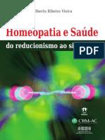 Homeopatia e Saude Do Reducionismo Ao Sistemico