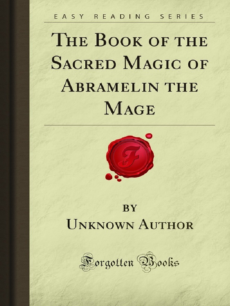 The Book Of The Sacred Magic Of Abramelin The Mage Pdf