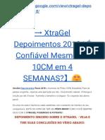 → XtraGel Depoimentos 2018 | É Confiável Mesmo?【10CM em 4 SEMANAS?】?