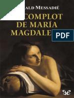 El complot de Maria Magdalena de Gerald Messadi r1.0.pdf