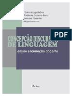 Concepção Discursiva de Linguagem Tânia Magalhães Andreia Garcia Helena Ferreira 2
