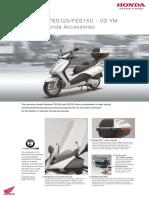Honda Pantheon FES 125-150 - Accesories