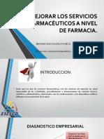 MEJORAMIENTO DE SERVICIOS FARMACÉUTICOS