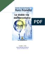 Adrian Alvarez Ripalta - Arturo Frondizi, la Doble Via del P.pdf